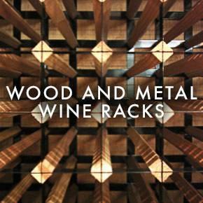 Metal and Wood Wine Racks